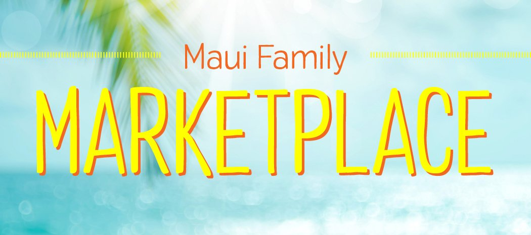 Maui Family Marketplace