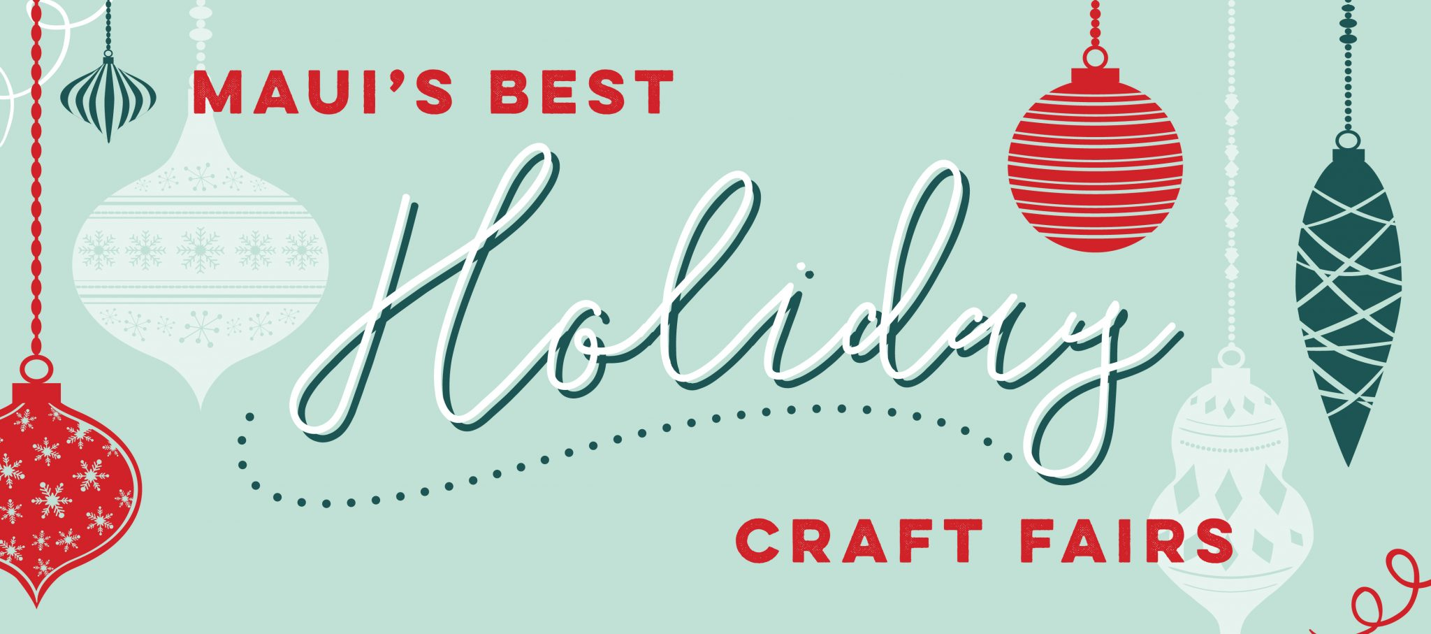 Maui's Best Holiday Craft Fairs 2019